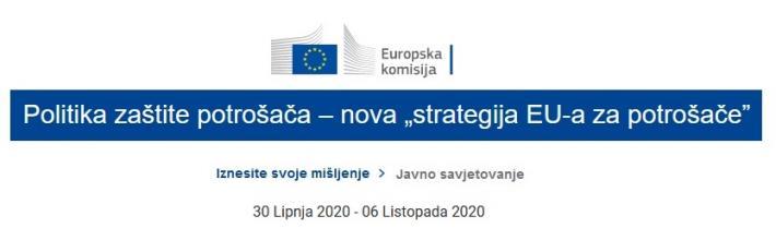 Javno savjetovanje vezano za novu EU strategiju za potrošače
