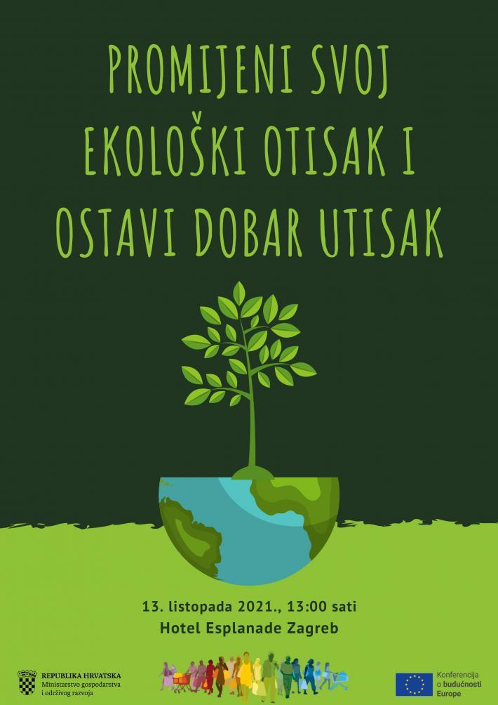 """Najava događanja: Konferencija o budućnosti Europe – """"Promijeni svoj ekološki otisak i ostavi dobar utisak"""""""
